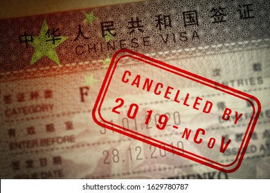 Coronavirus COVID-19 epidemic. China closing borders and restricted access. Chinese visa closeup with stamp mark Cancelled by 2019-nCoV and overlaid by flag. Chinese tests mean VISA details