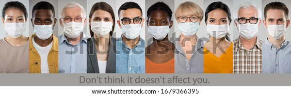 """Coronavirus Pandemic. A set of portraits of people of different nationalities and ages in medical masks with the slogan """"Don't think it doesn't affect you""""."""