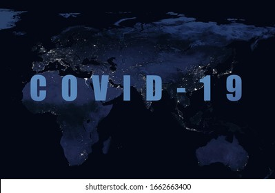 Coronavirus pandemic, word COVID-19 on night global map. Novel coronavirus outbreak in China, spread of corona virus in World. COVID-19 infection concept. Elements of this image furnished by NASA.