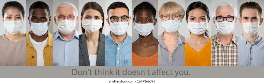 "Coronavirus. A set of portraits of people of different nationalities and ages in medical masks with the slogan ""Don't think it doesn't affect you""."