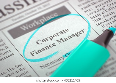 Corporate Finance Manager. Newspaper with the Jobs Section Vacancy, Circled with a Azure Highlighter. Blurred Image with Selective focus. Job Seeking Concept. 3D.