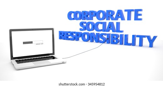 Corporate Social Responsibility - laptop notebook computer connected to a word on white background. 3d render illustration.