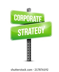 corporate strategy street sign illustration design over a white background