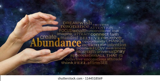 Cosmic Create Abundance Word Tag Cloud - female hands with the word ABUNDANCE floating between surrounded by a relevant word cloud against a deep space blue starry night sky