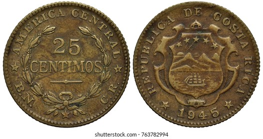 Costa Rica Costa Rican coin 25 twenty five centavos 1945, value within laurel wreath, arms, sailing ship in bay, radiant sun above mountains behind, five stars above,