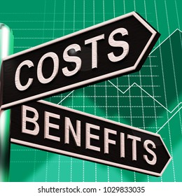 Costs Benefits Choices On Signpost Shows Analysis And Value 3d Illustration
