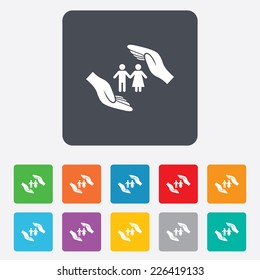 Couple life insurance sign icon. Hands protect human group symbol. Health insurance. Rounded squares 11 buttons.