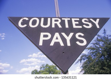 'Courtesy pays' sign