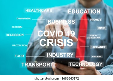 COVID-19 business finance and technological crisis concept. Crisis in all areas due to coronavirus.