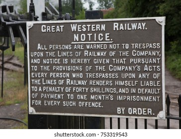 Cranmore Station Somerset England July 19 2017 Old historic Great Western Railway sign with the warning of not to trespass on the railway