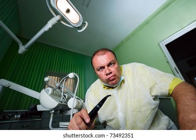 Crazy dentist during work