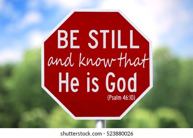 Creative Bible Verse Sign-Be Still and Know that He is God. Psalm 46;10