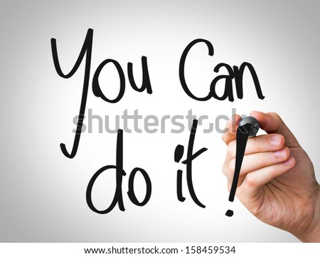 "Creative composition with the message ""You Can do This"""