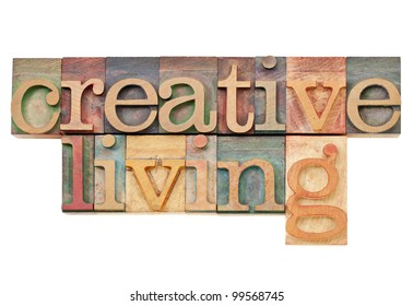 creative living -  isolated text  in vintage letterpress  wood type
