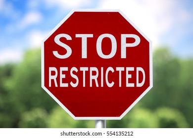 Creative Sign - Stop Restricted