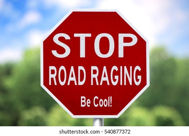 Creative Sign - Stop Road Raging Be Cool