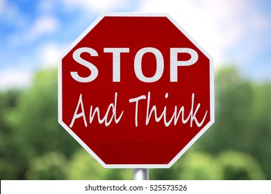 Creative Sign - Stop and Think in Italics