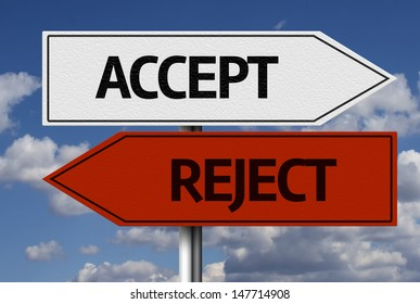 Creative sign with the text - Accept x Reject