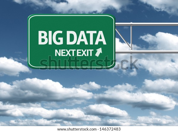 Creative sign with the text - Big Data, Next Exit