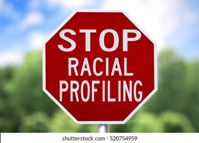 Creative Sign-Stop Racial Profiling