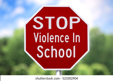 Creative Sign-Stop Violence in School