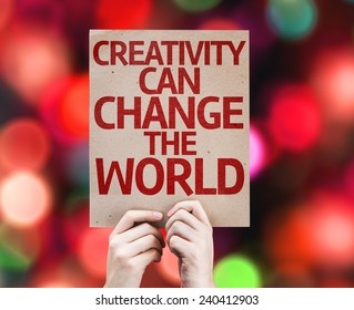 Creativity Can Change The World card with colorful background with defocused lights