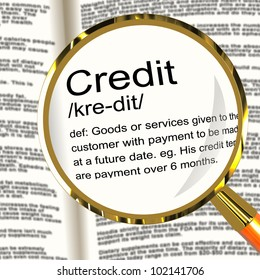 Credit Definition Magnifier Shows Cashless Payment Or Loan