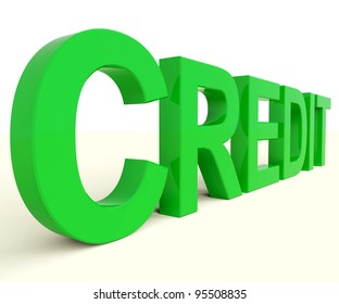 Credit Word As Symbol For Financial Loans