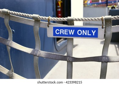 Crew only sign on boat