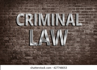 """Criminal Law"" text on brick wall"