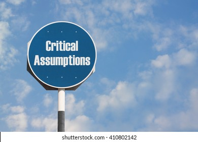 Critical Assumptions Sign