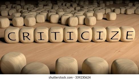 Criticize word.
