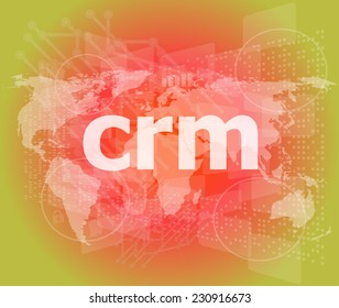 crm word, backgrounds touch screen with transparent buttons. concept of a modern internet