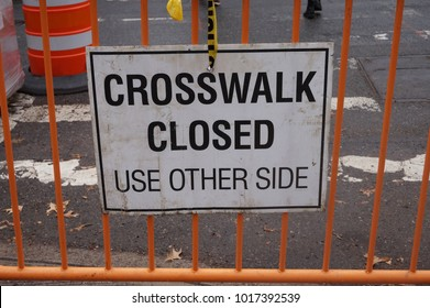Crosswalk Closed Construction Sign