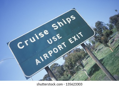 Cruise Ships Use Airport Exit sign