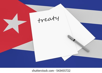 Cuban Politics: Treaty Note With Pen On Cuba Flag, 3d illustration