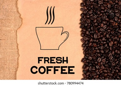 Cup of coffee, inscription and coffee beans background illustration design.