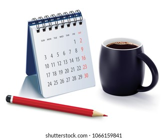 Cup of coffee morning on table with calendar and pencil. Realistic 3d illustration
