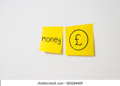 """currency icons Pound drawing and message """"money"""" on yellow sticky note paper"""