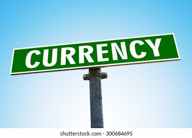 CURRENCY word on green road sign