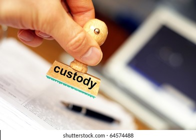 custody stamp showing law or crime concept