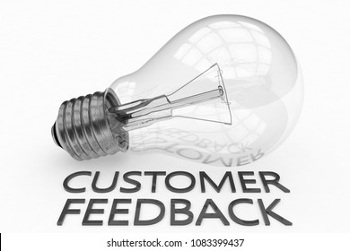 Customer Feedback - lightbulb on white background with text under it. 3d render illustration.