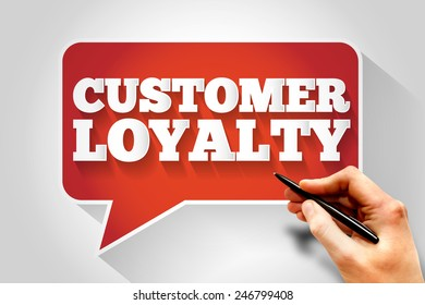 Customer Loyalty message bubble, business concept