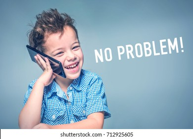 Cute little boy in a blue shirt talking on the phone next to inscription 'NO PROBLEM'