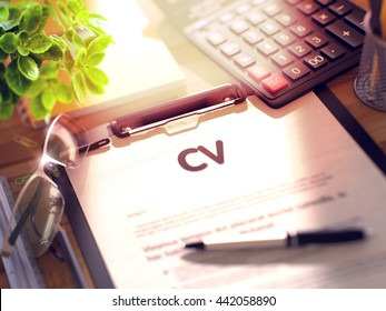 CV on Clipboard. Composition on Working Table and Office Supplies Around. 3d Rendering. Blurred Image.