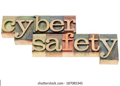 cyber safety words - isolated text in letterpress wood type stained by color inks
