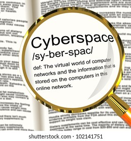Cyberspace Definition Magnifier Shows Virtual World Of Online Networks
