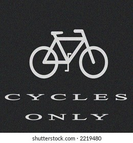 Cycles only sign on tarmac