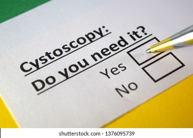 Cystoscopy: Do you need it? yes or no