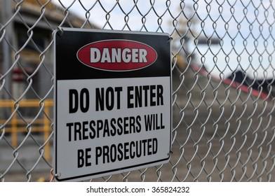 Danger do not enter industrial site